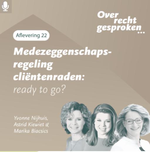 Podcast: Medezeggenschapsregeling cliëntenraden: ready to go?